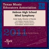 2011 Texas Music Educators Association (TMEA): Hebron High School Band by Hebron High School Wind Symphony