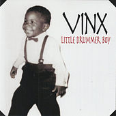 Play & Download Little Drummer Boy by Vinx | Napster