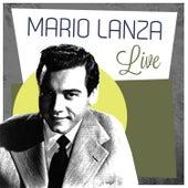 Play & Download Mario Lanza Live by Mario Lanza | Napster