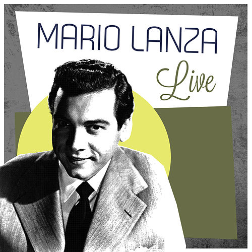 Play & Download Mario Lanza Live by Mario Lanza | Napster