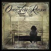 Play & Download A Blueprint for Writhing  E.P. by One Less Reason | Napster