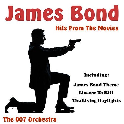 Play & Download James Bond Hits from the Movies by The 007 Orchestra | Napster