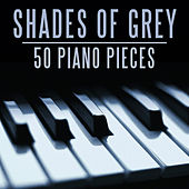 Shades of Grey 50 Classic Piano Pieces by Various Artists