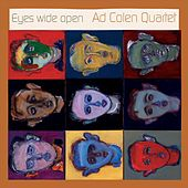 Play & Download Eyes Wide Open by Ad Colen Quartet | Napster