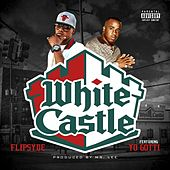 Play & Download White Castle (feat. Yo Gotti) by Flipsyde | Napster