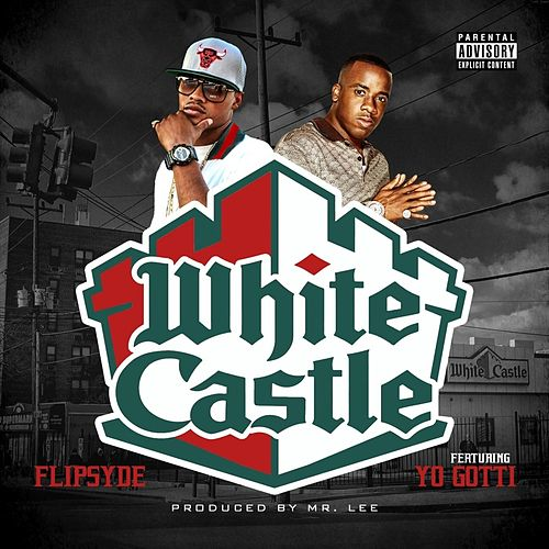 White Castle (feat. Yo Gotti) by Flipsyde