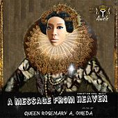 A Message from Heaven by Queen Rosemary A. Omeda
