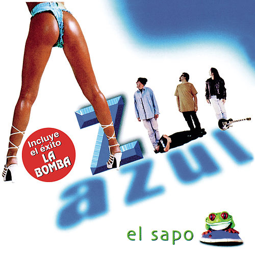 Play & Download El Sapo by Azul Azul | Napster