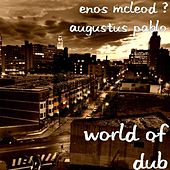 World of Dub by Enos McLeod