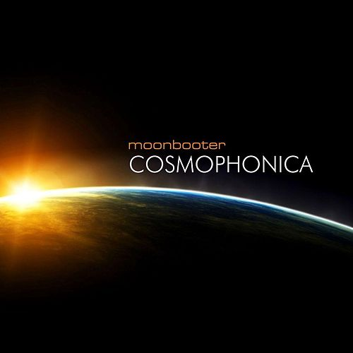 Play & Download Cosmophonica by Moonbooter | Napster