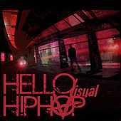 Play & Download Hello Hip Hop by Visual | Napster