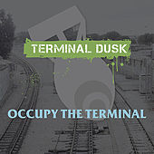 Play & Download Occupy The Terminal by Various Artists | Napster