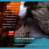 Play & Download John Harbison: Winter's Tale by Boston Modern Orchestra Project | Napster