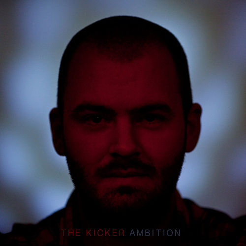 Play & Download Ambition by Kicker | Napster