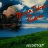 Reverdeser by Maria Dolores Pradera