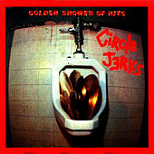 Golden Shower of Hits by Circle Jerks