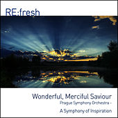 Wonderful, Merciful Savior by City of Prague Philharmonic