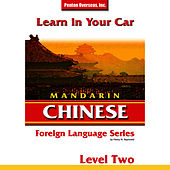 Learn in Your Car: Mandarin Chinese - Level 2 by Henry Raymond Jr.