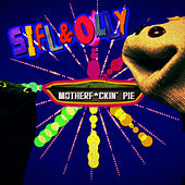 Play & Download Sifl and Olly - Motherf*ckin' Pie by Liam Lynch | Napster