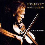 You're the One by Tom Rigney