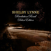 Play & Download Revelation Road Deluxe by Shelby Lynne | Napster
