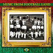 Play & Download Music from Football Land by Various Artists | Napster