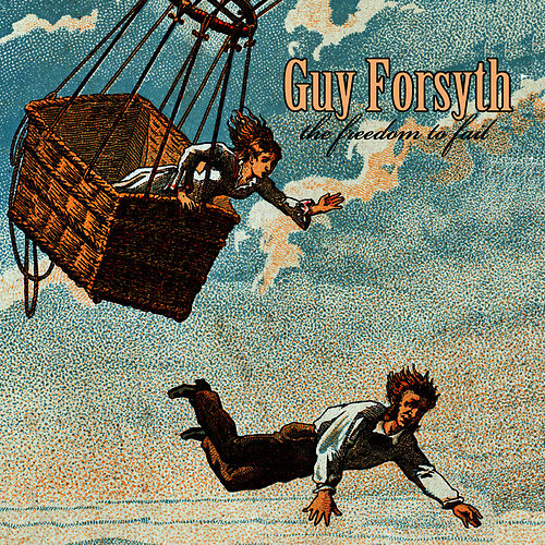 The Freedom to Fail by Guy Forsyth