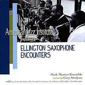 Play & Download Ellington Saxaphone Encounters by Mark Masters Ensemble | Napster