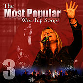 Play & Download Most Popular Worship Songs - Volume 3 by Praise and Worship | Napster