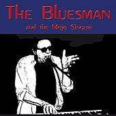The Bluesman by Bluesman