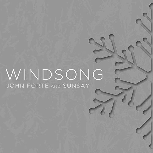 Play & Download Windsong by John Forté | Napster