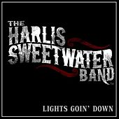 Play & Download Lights Goin' Down by Harlis Sweetwater Band | Napster