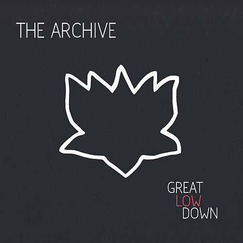 Great Low Down by Archive