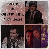 Play & Download Wicked by Chester See | Napster
