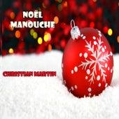 Noël Manouche - EP by Christian Martin