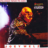 Play & Download Still Rockin' Around the Clock by Joey Welz | Napster