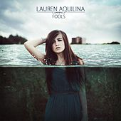 Play & Download Fools (EP) by Lauren Aquilina | Napster
