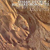 Play & Download Desert Equations: Azax Attra by Sussan Deyhim | Napster