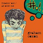 Freakin' Out / All Over Me von Graham Coxon