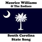 South Carolina State Song by Maurice Williams and the Zodiacs