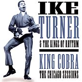 King Cobra:  The Chicago Sessions by Ike Turner
