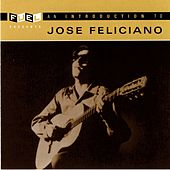 An Introduction To Jose Feliciano by Jose Feliciano