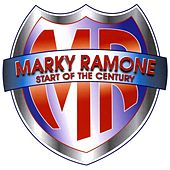 Play & Download Start Of The Century by Marky Ramone | Napster