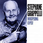 Play & Download Whispering Gypsy by Stephane Grappelli | Napster