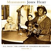 D.C. Blues: The Library Of Congress Recordings, Vol. 2 by Mississippi John Hurt