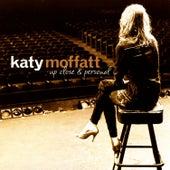 Up Close & Personal by Katy Moffatt