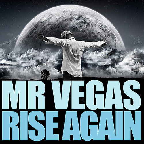 Play & Download Rise Again by Mr. Vegas | Napster