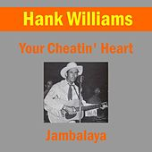 Play & Download Your Cheatin' Heart by Hank Williams | Napster