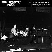 Play & Download Live Bootleg Series Vol. 1: 01/02/1985 Atlanta, GA @ Metroplex by Government Issue | Napster