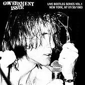 Play & Download Live Bootleg Series Vol. 1: 07/30/1983 New York, NY @ CBGB by Government Issue | Napster